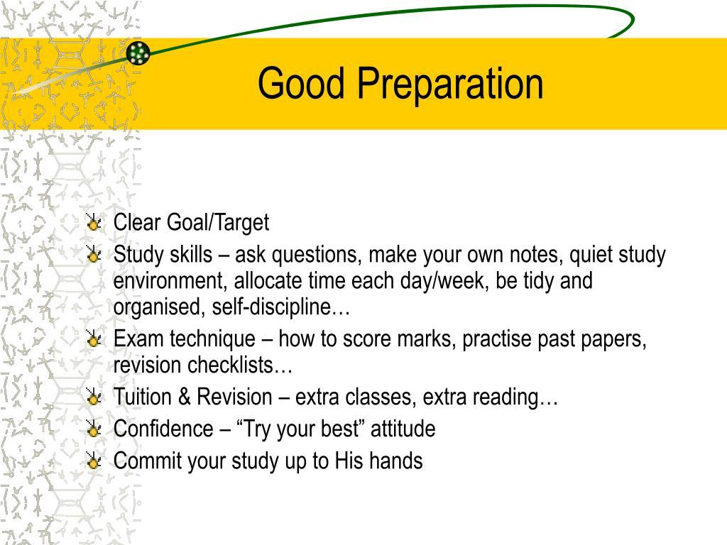 Good Preparation