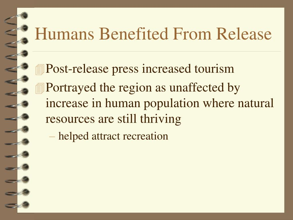 Humans Benefited From Release