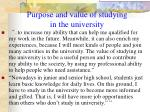 purpose and value of studying in the university