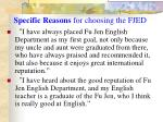 specific reasons for choosing the fjed1