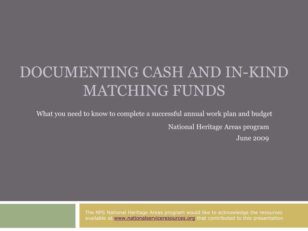 documenting cash and in kind matching funds l.
