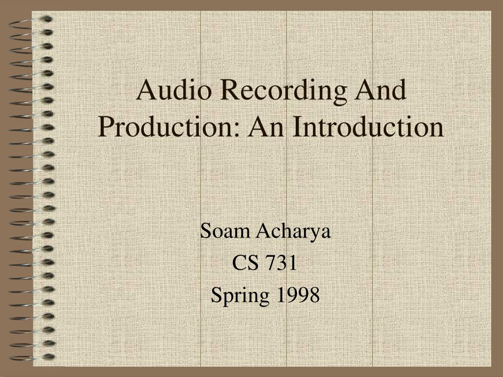 audio recording and production an introduction l.