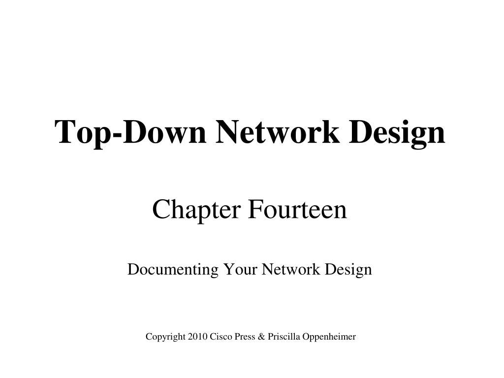 top down network design chapter fourteen documenting your network design l.