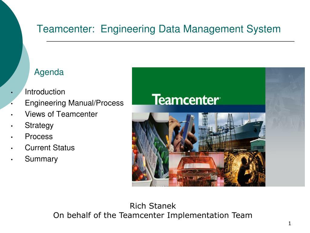 PPT - Teamcenter: Engineering Data Management System