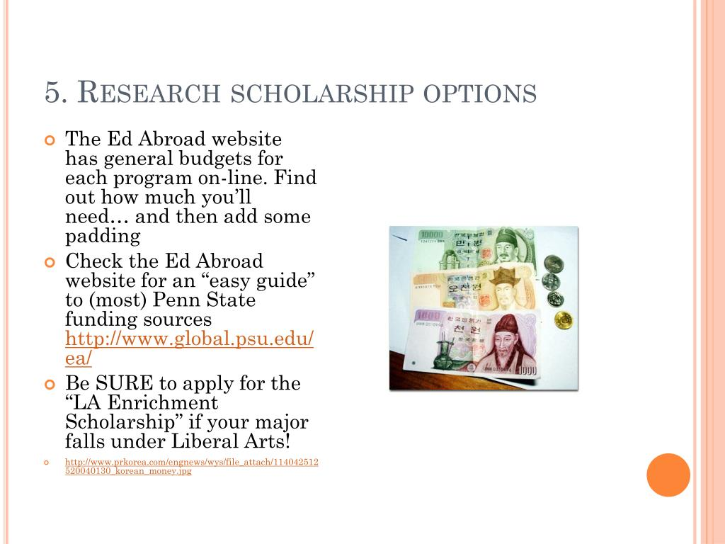 5. Research scholarship options