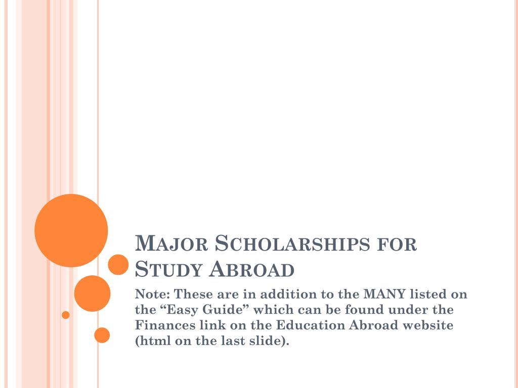 Major Scholarships for Study Abroad