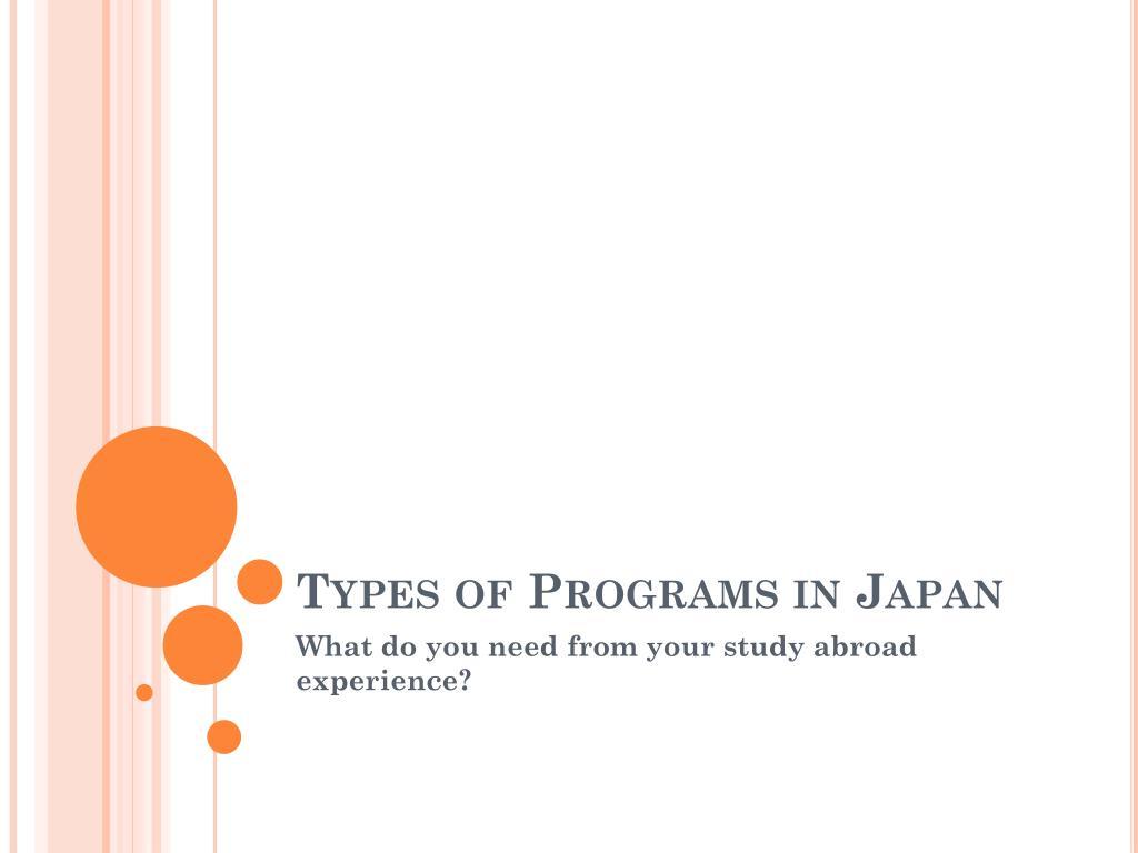 Types of Programs in Japan
