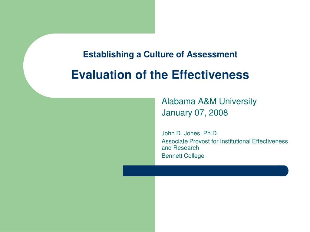 establishing a culture of assessment evaluation of the effectiveness l.