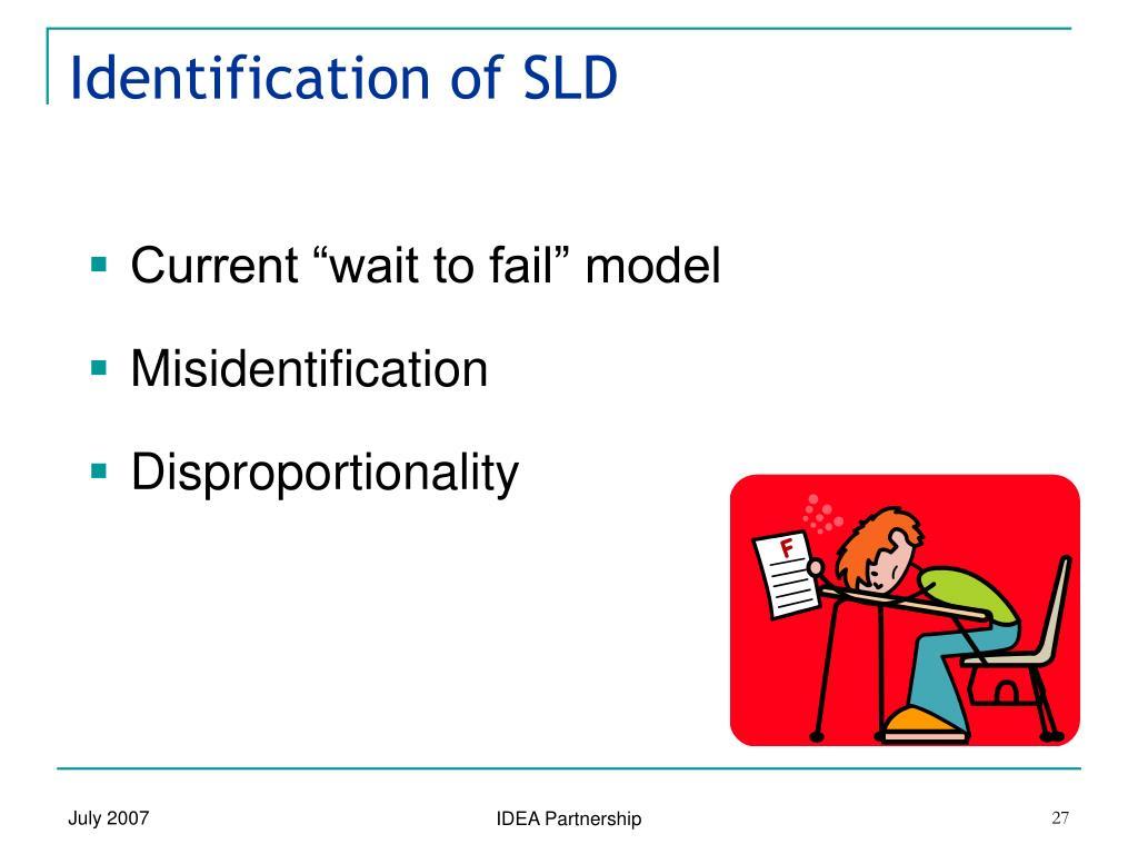 Identification of SLD
