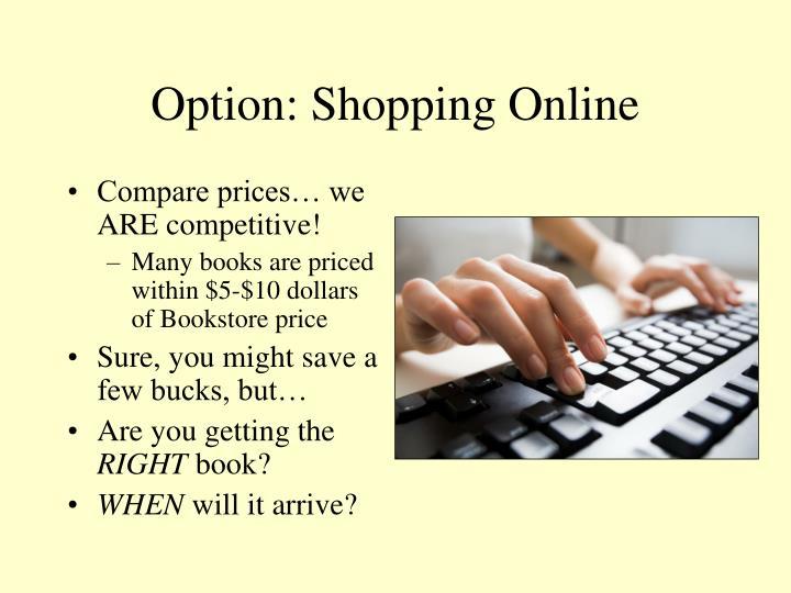 Option: Shopping Online