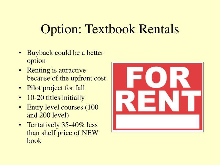 Option: Textbook Rentals