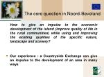 the core question in noord beveland