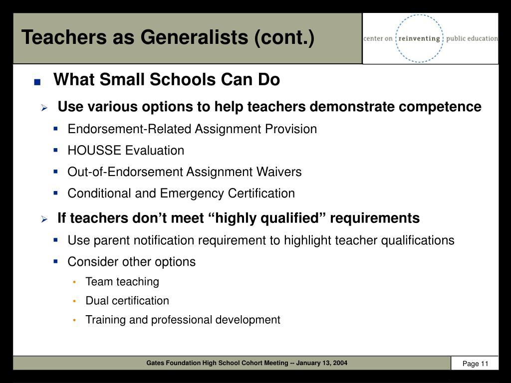 Teachers as Generalists (cont.)