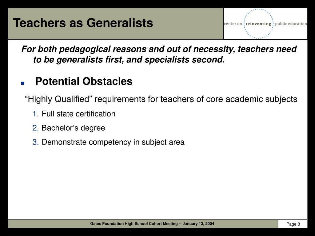 Teachers as Generalists