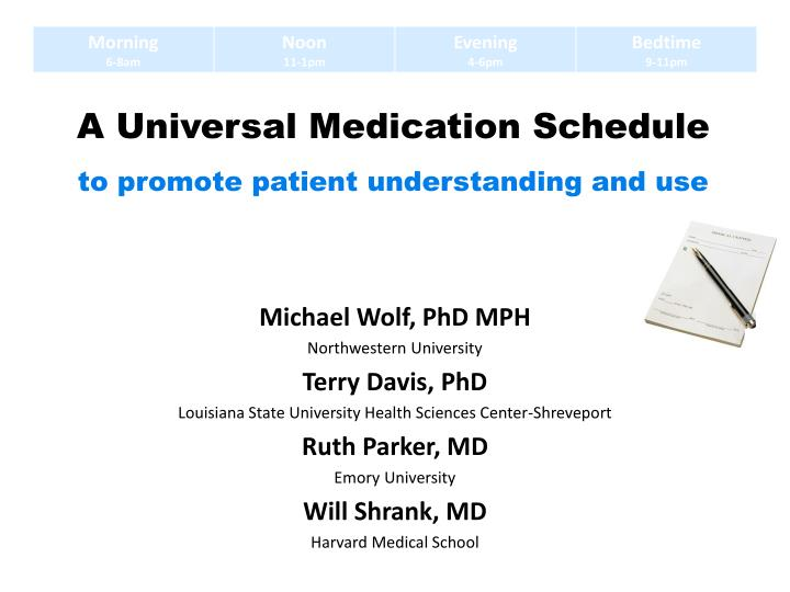a universal medication schedule to promote patient understanding and use n.