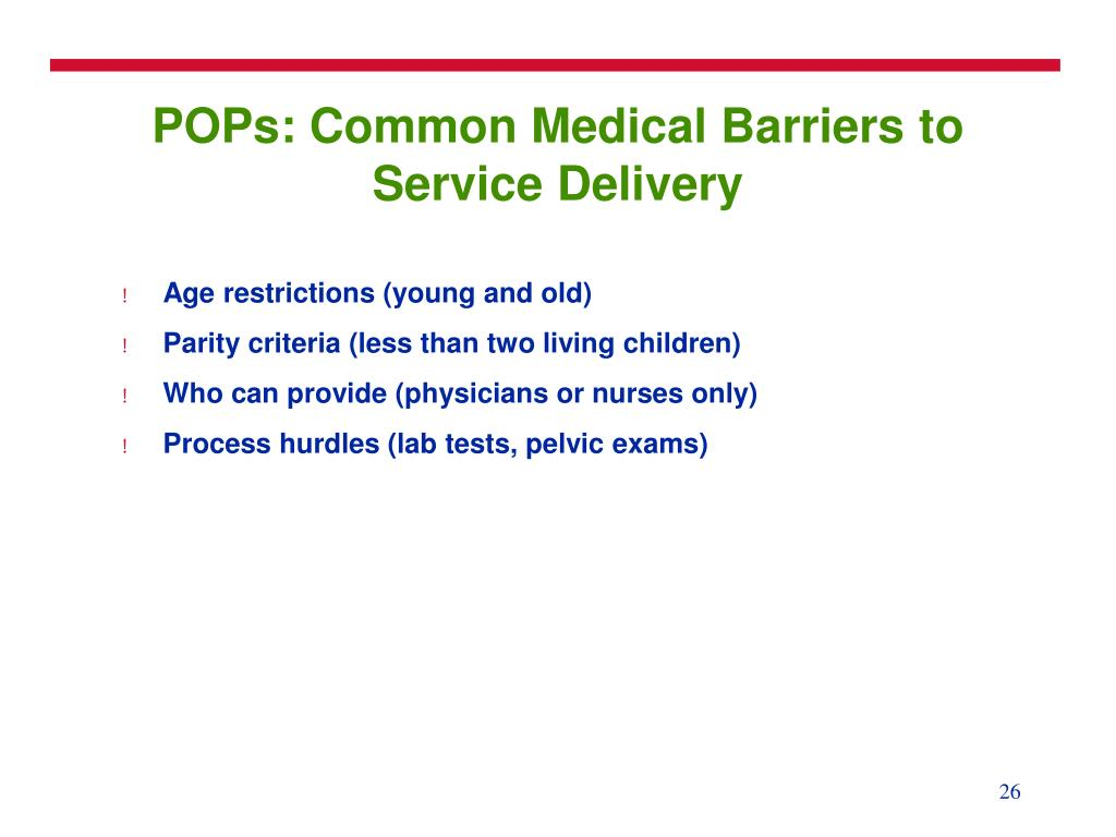 POPs: Common Medical Barriers to Service Delivery