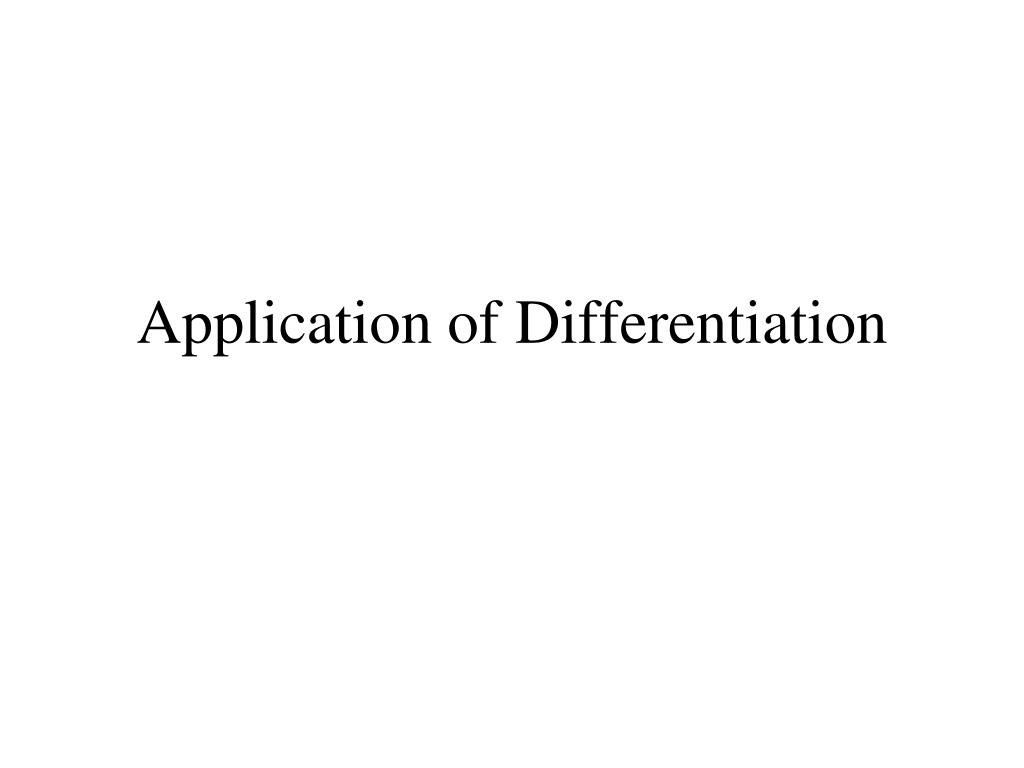 Application of Differentiation