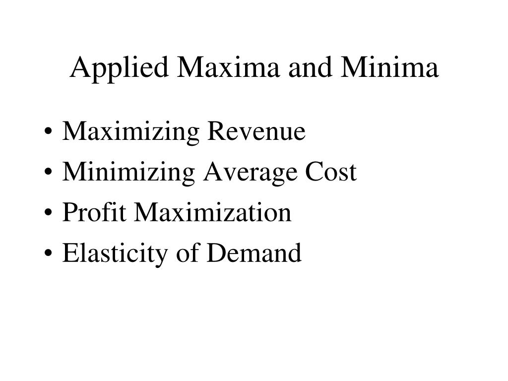 Applied Maxima and Minima