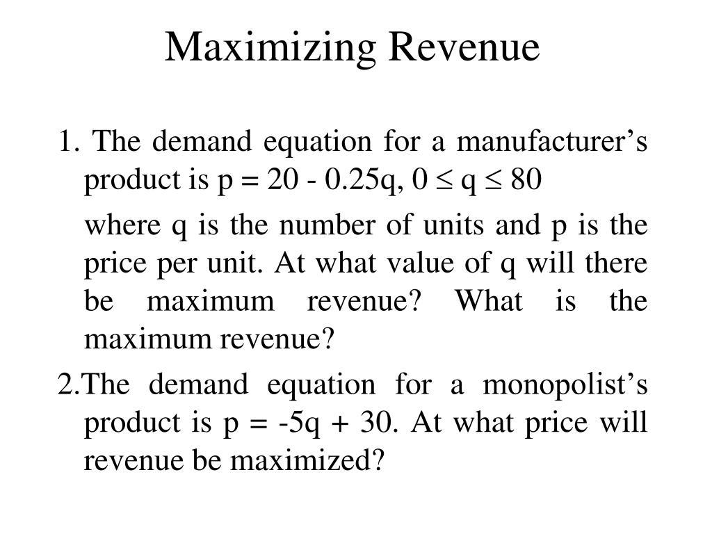 Maximizing Revenue