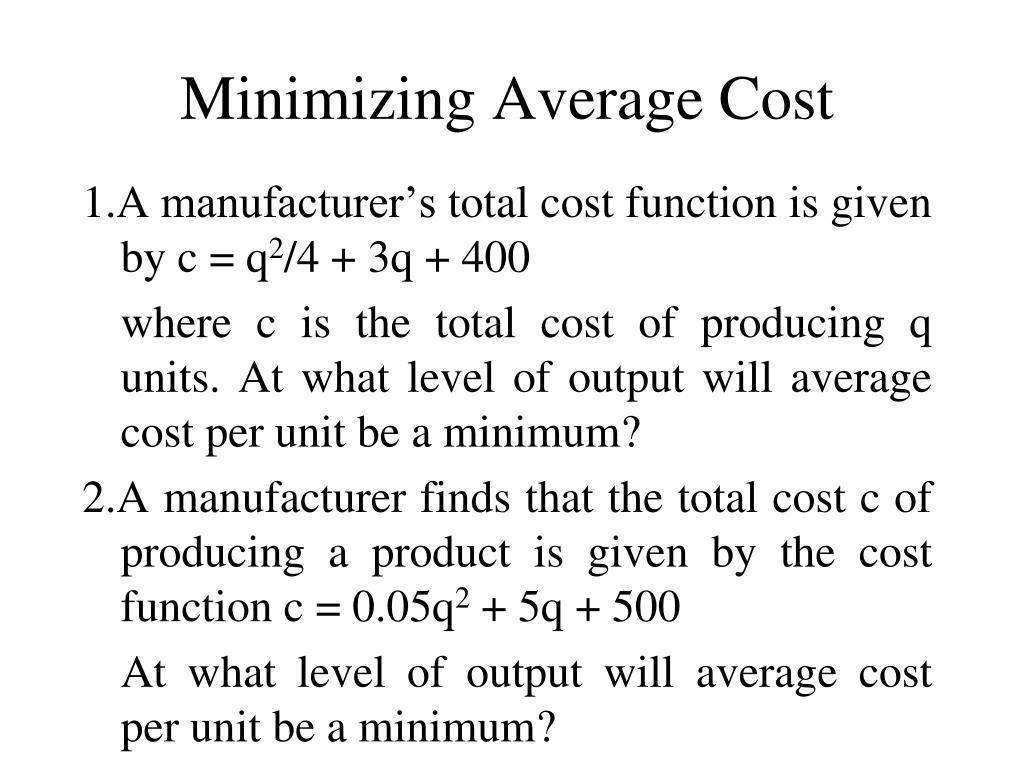 Minimizing Average Cost