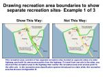 drawing recreation area boundaries to show separate recreation sites example 1 of 3