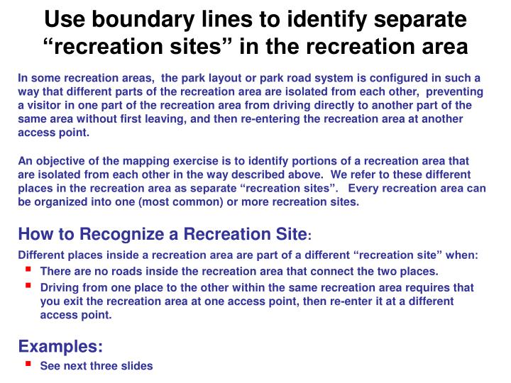 """Use boundary lines to identify separate """"recreation sites"""" in the recreation area"""