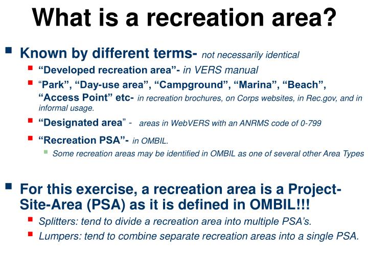 What is a recreation area?