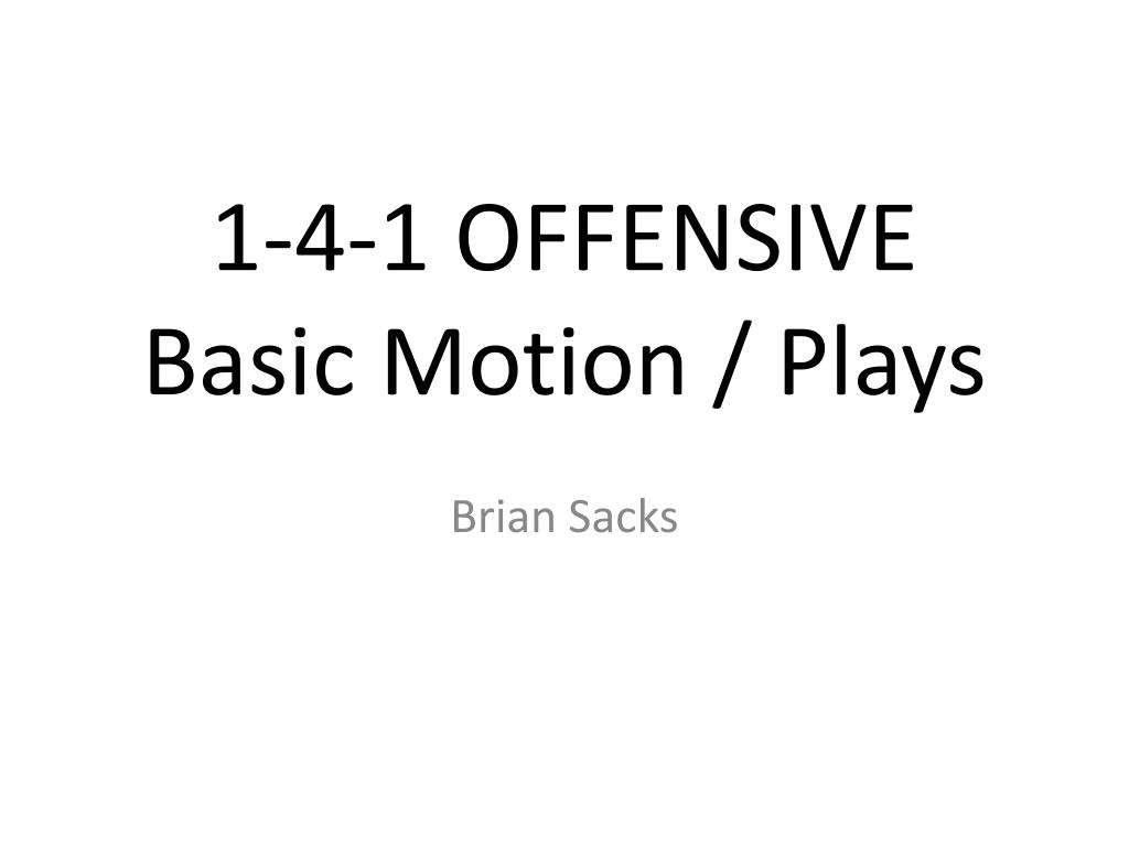 1 4 1 offensive basic motion plays l.