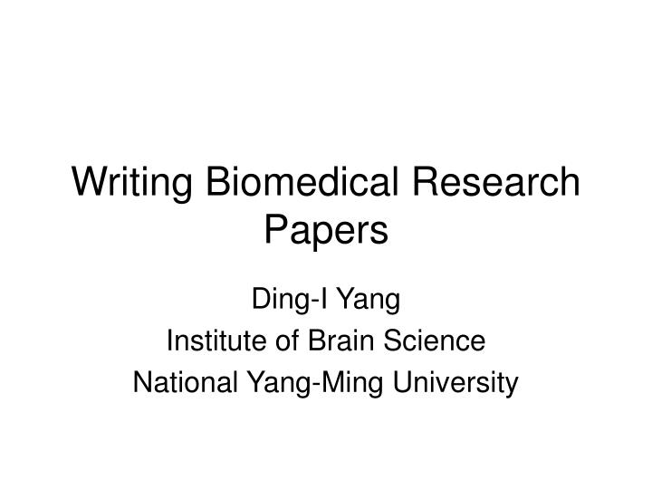 writing biomedical research papers n.