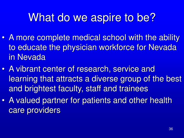 What do we aspire to be?