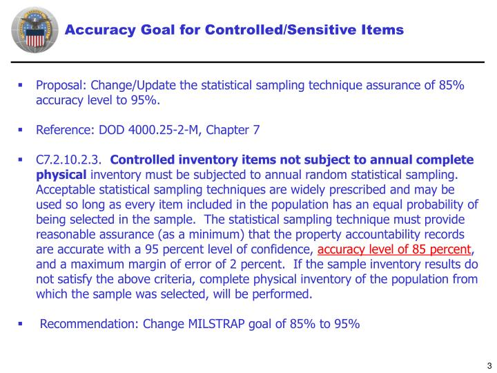 Accuracy goal for controlled sensitive items