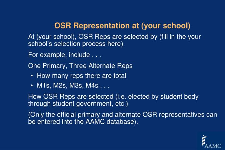 OSR Representation at (your school)
