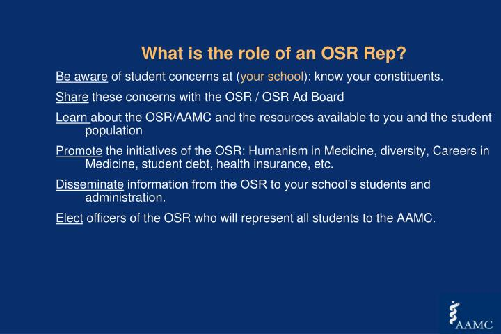 What is the role of an OSR Rep?