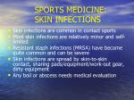 sports medicine skin infections