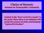 choice of remedy solution for homeopathic community