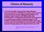 choice of remedy