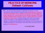practice of medicine defined california