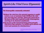 spirit like vital force dynamis16