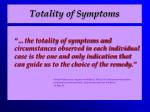 totality of symptoms