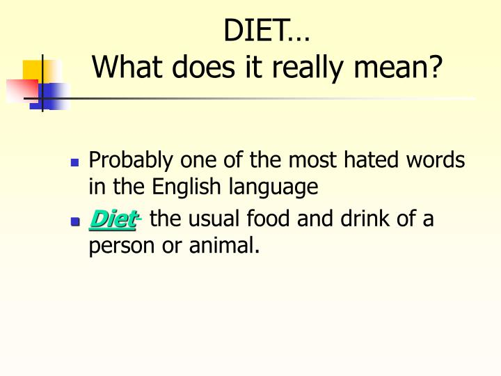 Diet what does it really mean