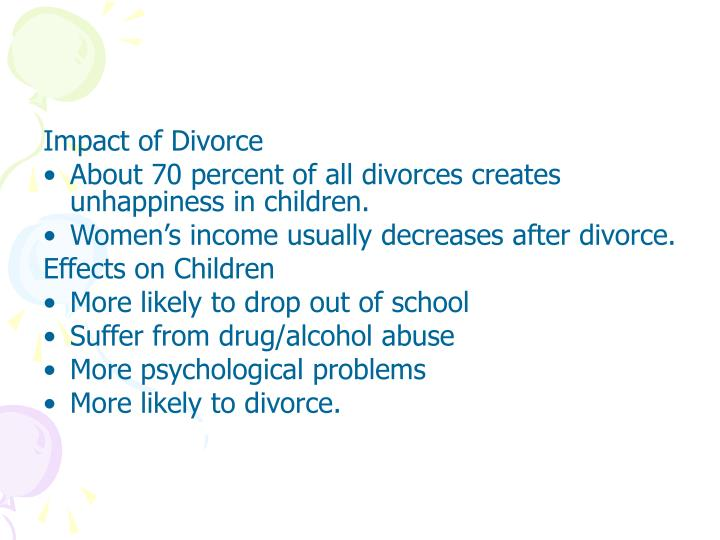 impact of divorce The impact of divorce on the extended family and family caregivers divorce is far reaching and impacts every section of families the grandparents, stepparents and family caregivers are no exception to this fact.