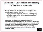 discussion low inflation and security of housing investments