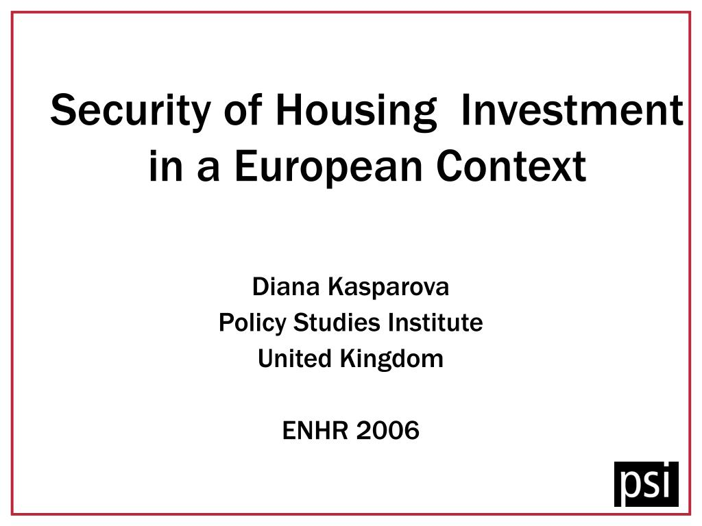 security of housing investment in a european context l.