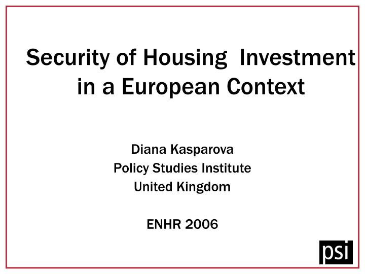 Security of housing investment in a european context