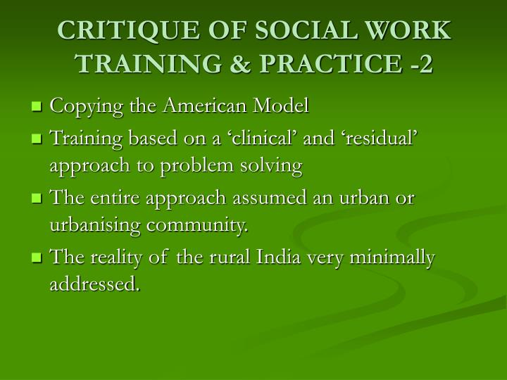 Critique of social work training practice 2