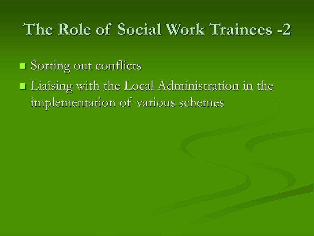 The Role of Social Work Trainees -2