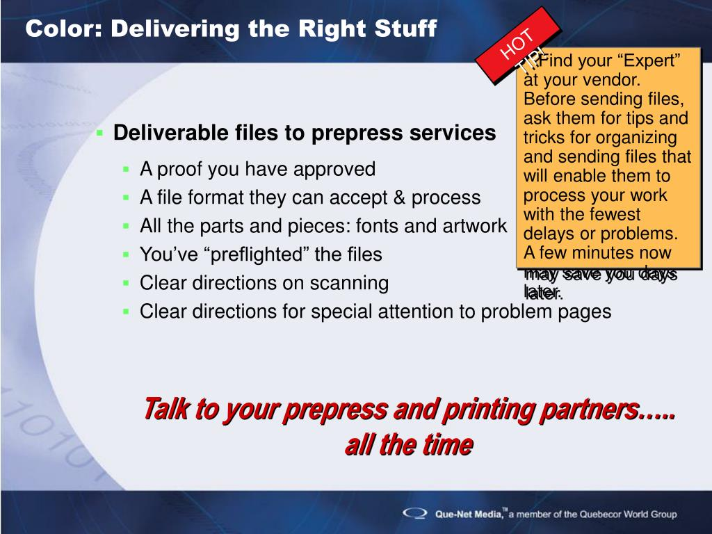 Color: Delivering the Right Stuff