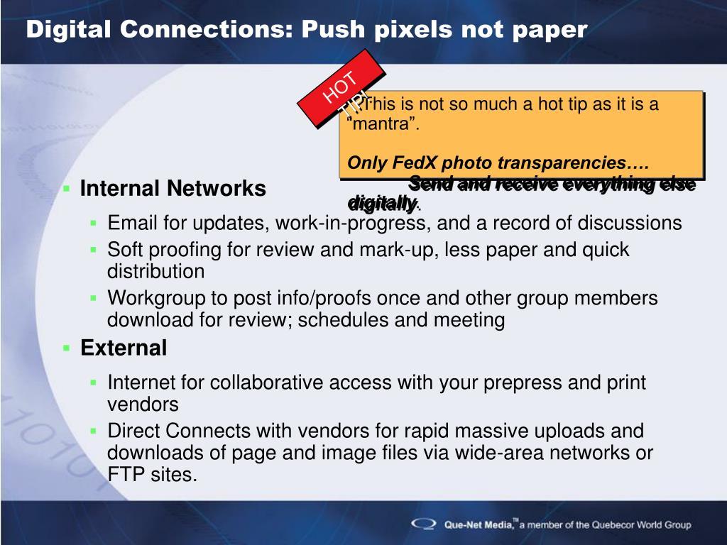 Digital Connections: Push pixels not paper