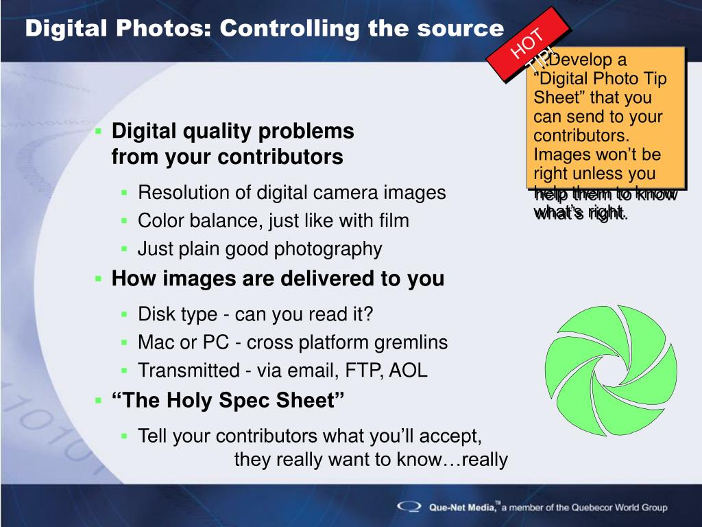 Digital Photos: Controlling the source