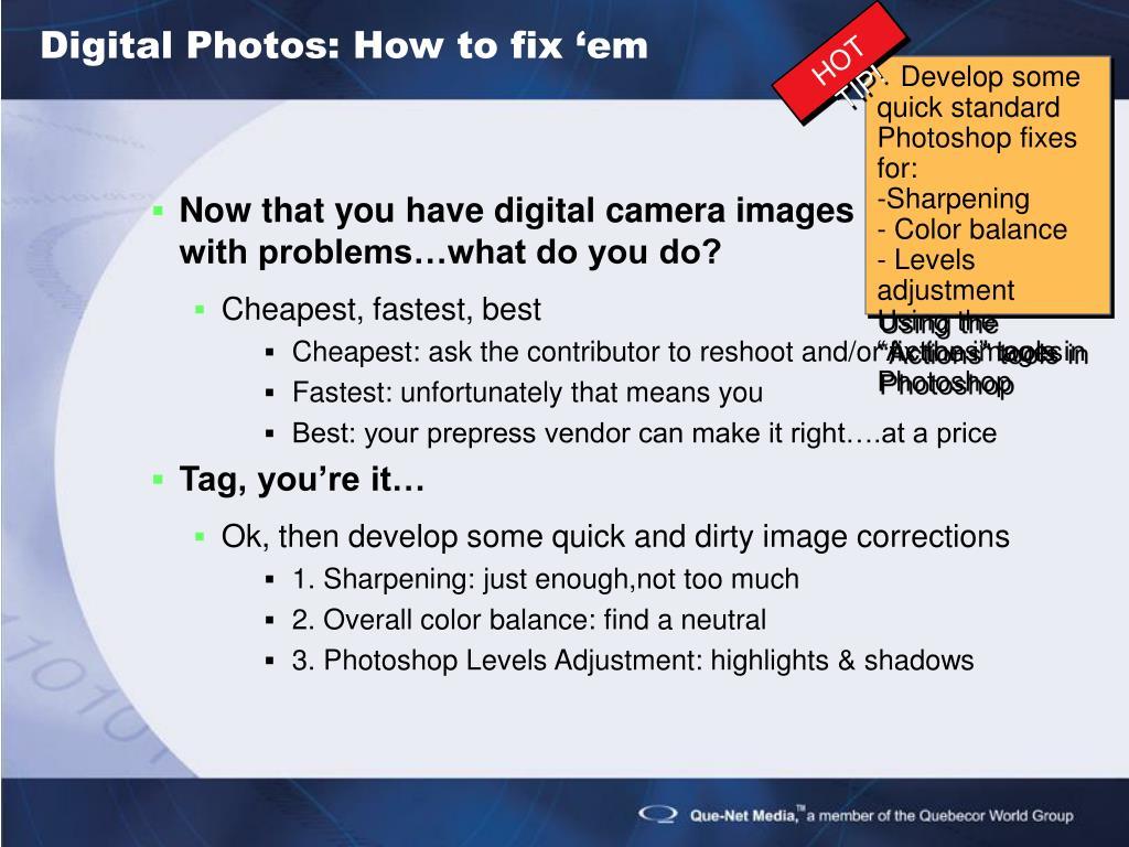 Digital Photos: How to fix 'em